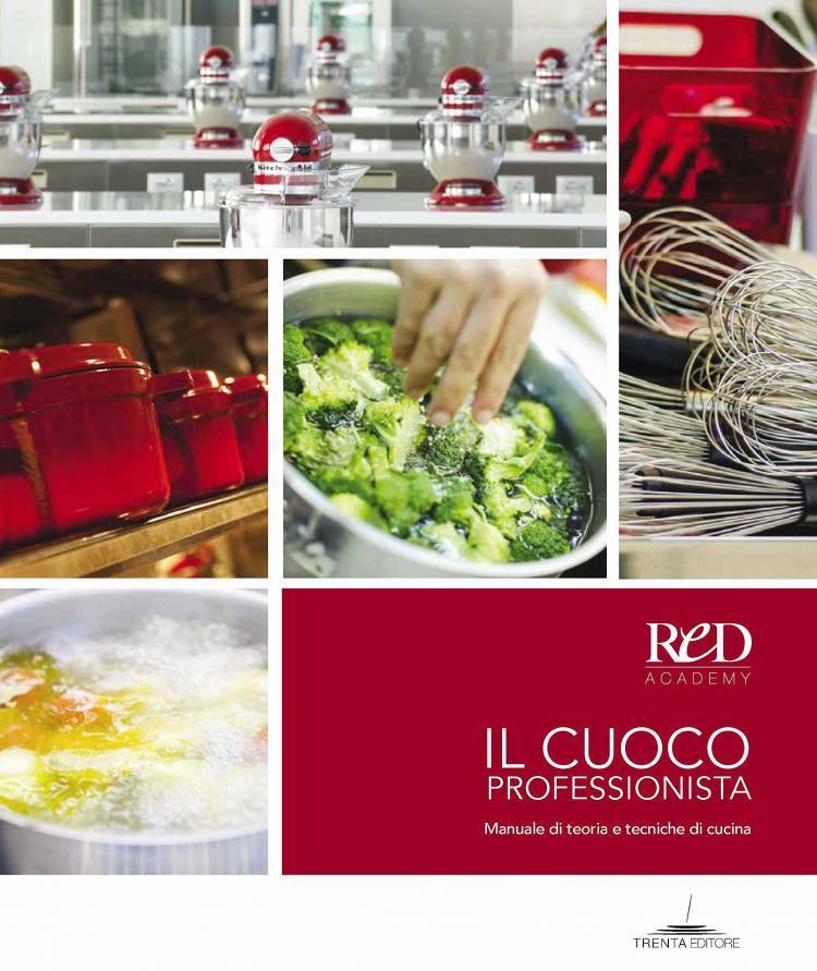 Il-cuoco-professionista.-Manuale-di-teoria-e-tecniche-di-cucina-red-academy
